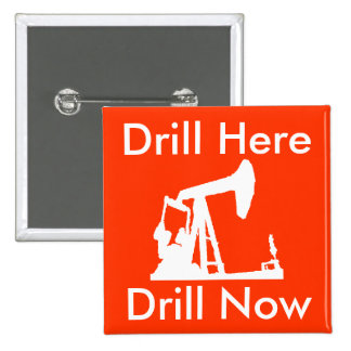 Drill Here Drill Now Square Button