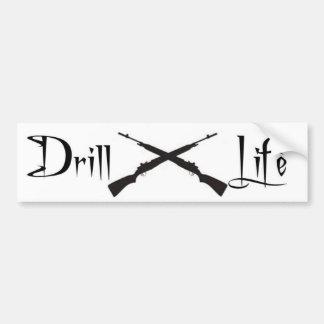 Drill Life Bumper Sticker