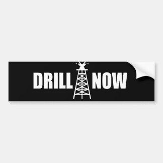 Drill now bumpersticker car bumper sticker
