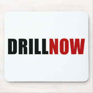 Drill NOW Mouse Pad