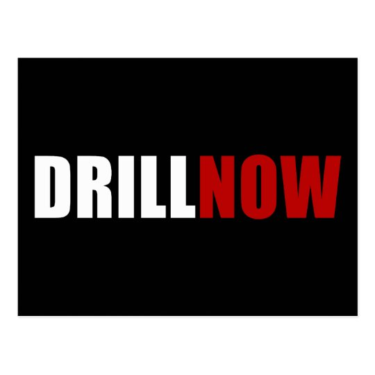 Drill NOW Postcard