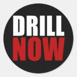 Drill NOW Round Sticker