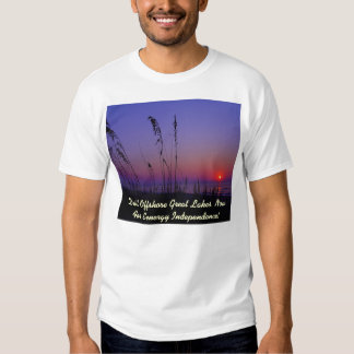 Drill Offshore Great Lakes Now For Eenergy Indepen T Shirt