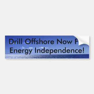 Drill Offshore Now For Energy In... Car Bumper Sticker