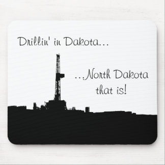 Drillin' in Dakota (Black & White Silhouette) Mouse Pad