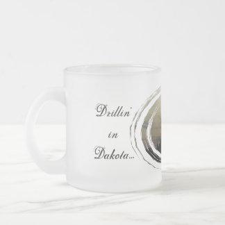 Drillin' in Dakota... Frosted Glass Coffee Mug