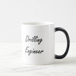 Drilling Engineer Artistic Job Design Magic Mug
