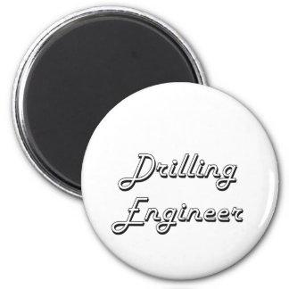 Drilling Engineer Classic Job Design 2 Inch Round Magnet