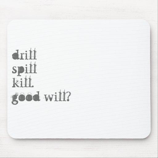 ¿drillspillkill.goodwill? alfombrilla de ratones