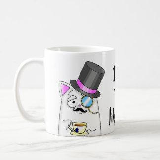 Drink a Tea like a Sir kitty Classic White Coffee Mug