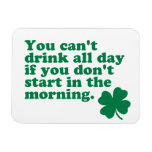 Drink All Day Shirt Vinyl Magnet