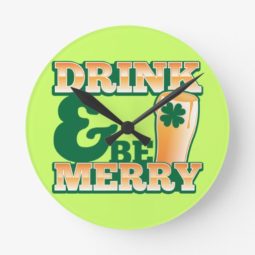 Drink and Be MERRY! from The Beer Shop Round Clock