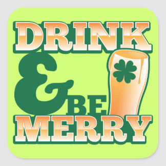 Drink and Be MERRY! from The Beer Shop Square Sticker