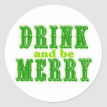 Drink and be Merry Round Stickers
