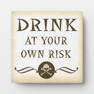 Drink At Your Own Risk Halloween Bar Sign Plaque