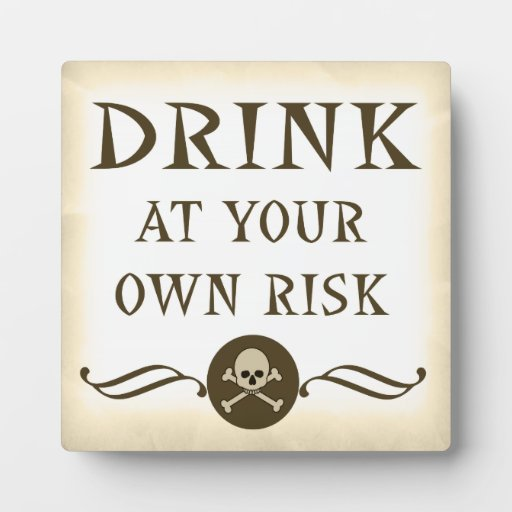 Drink At Your Own Risk Halloween Bar Sign Plaques