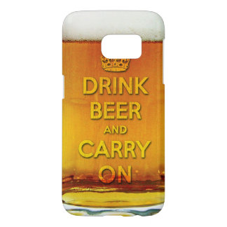 Drink beer and carry on samsung galaxy s7 case