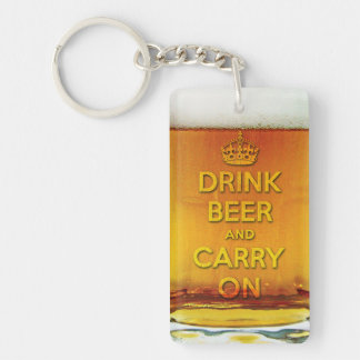 Drink beer and carry on Single-Sided rectangular acrylic keychain