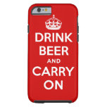 Drink beer and carry on tough iPhone 6 case