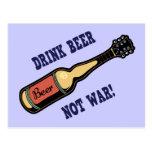 Drink Beer, Not War! Postcard