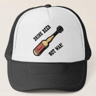 Drink Beer, Not War! Trucker Hat
