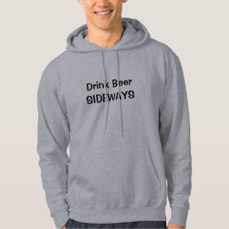 Drink Beer Sideways - Black Lettering Hoodie