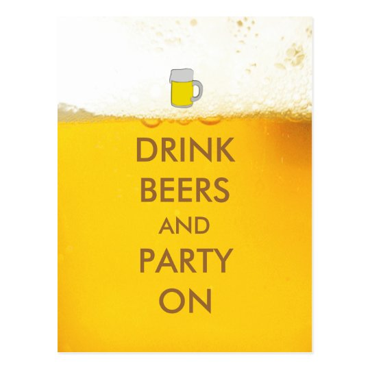 Drink Beers and Party On Postcard