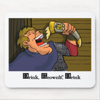 Drink, Beowulf, Drink Mousepads