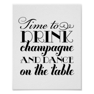 Drink Champagne and Dance | Wedding Sign