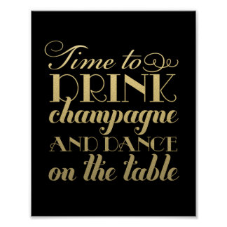 Drink Champagne and Dance | Wedding Sign Poster
