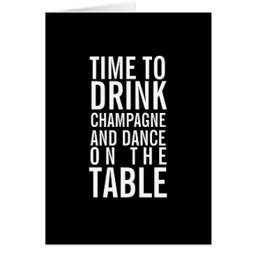 quipology Drink Champagne Happy Birthday Funny Greeting Card