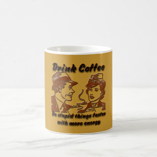 Drink Coffee 11 oz. Mug