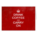 Drink Coffee and Carry On, Keep Calm Parody Card