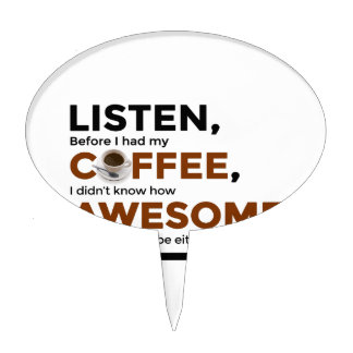 Drink Coffee Be Awesome Cake Topper