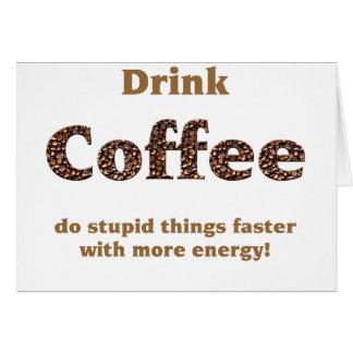 Drink coffee card