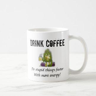 Drink Coffee Coffee Mug