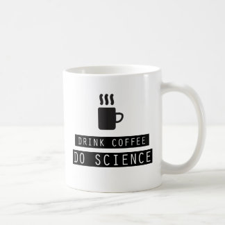 Drink Coffee, Do Science Mug