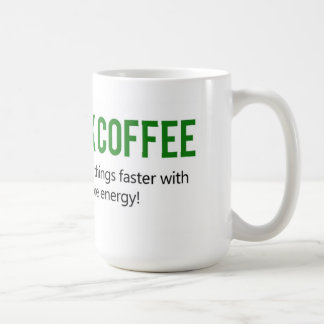 Drink Coffee Do Stupid Things Faster Mug