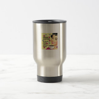 Drink coffee, do stupid things faster 15 oz stainless steel travel mug