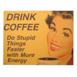 Drink Coffee:  Do Stupid Things Faster Memo Notepad