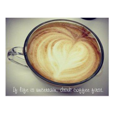 Coffee Themed Drink coffee first postcard