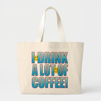 Drink Coffee Life B Large Tote Bag