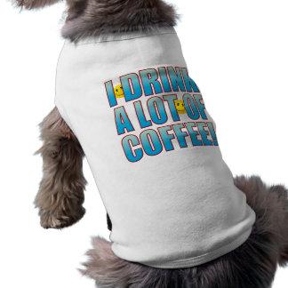 Drink Coffee Life B Shirt
