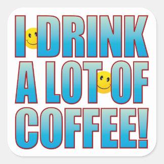 Drink Coffee Life B Square Sticker