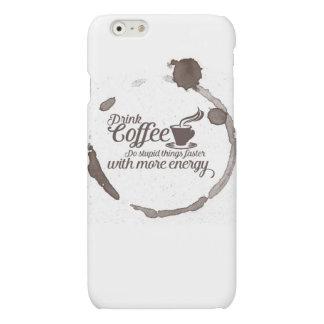 Drink coffee matte iPhone 6 case