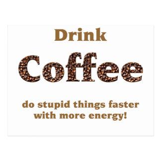 Drink coffee post card