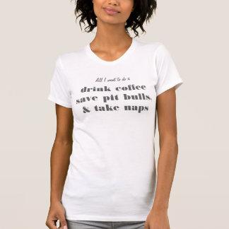 drink coffee, save pit bulls & take naps t-shirt