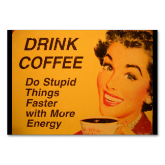 Drink Coffee Table Card