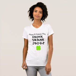DRINK DRANK DRUNK Drinking Alcohol Humor Shirt
