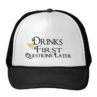 Drink First Questions Later Mesh Hat